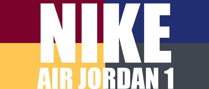 NIKE Air Jordan 1四款经典配色!售价HK$969起(附地址)